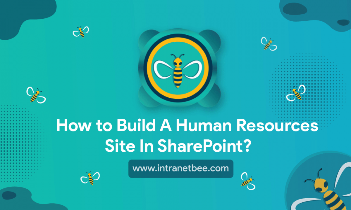 How to Build a Human Resources Site in SharePoint