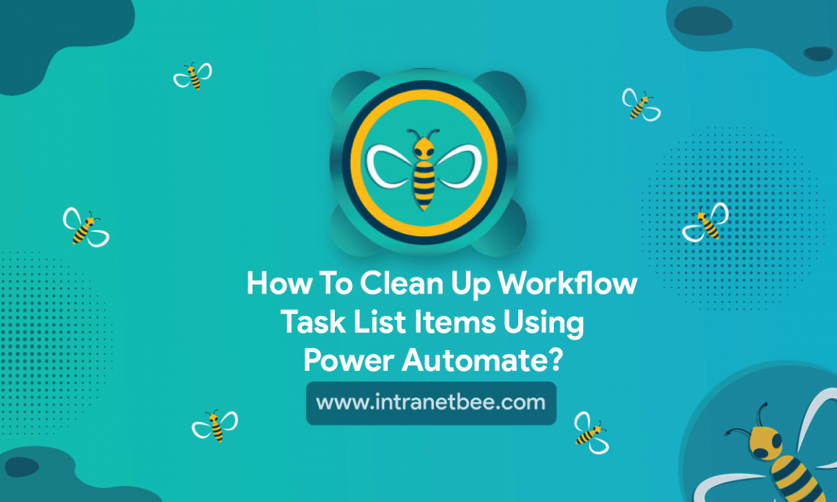 Clean Up Workflow Task List Items Using Power Automate