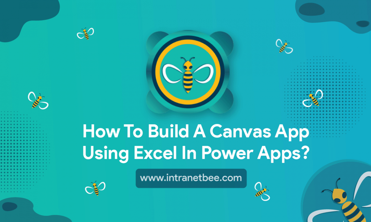 How to build a Canvas App using Excel