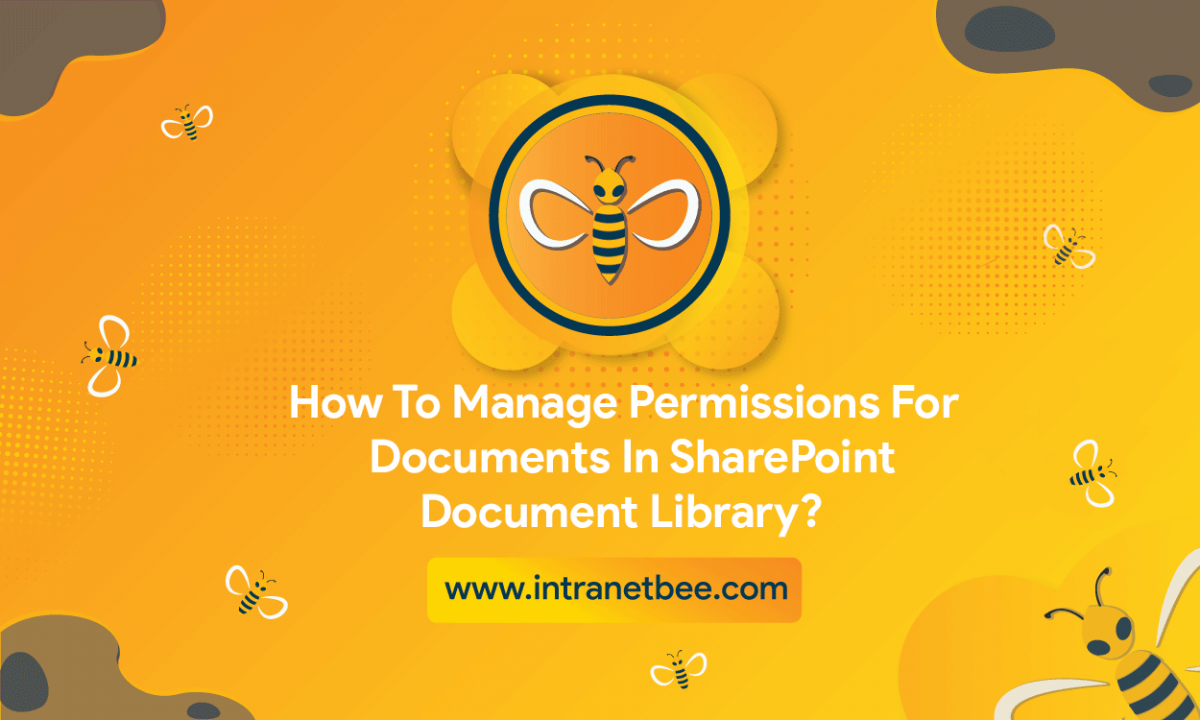 How To Manage Permissions For Documents in SharePoint