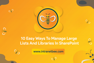 10 Easy Ways To Manage Large Lists and Libraries in SharePoint