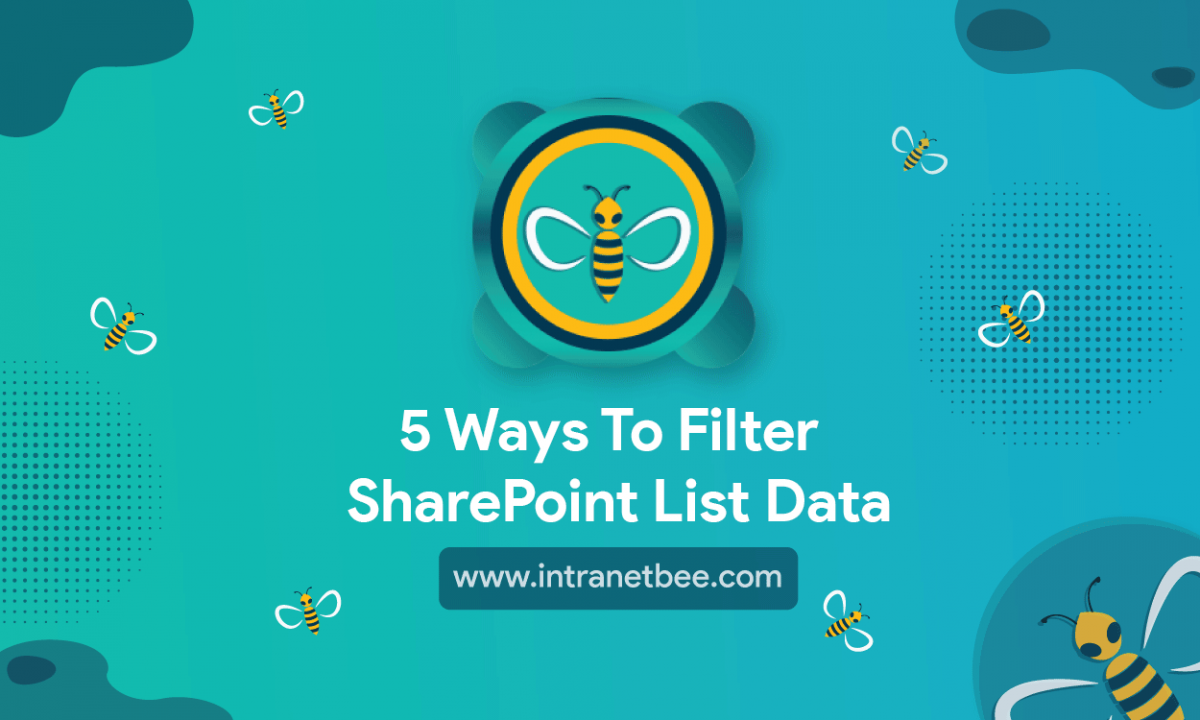 ways to filter SharePoint list data