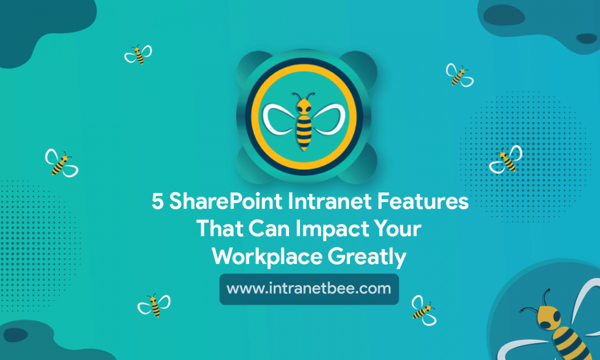 SharePoint Intranet Features
