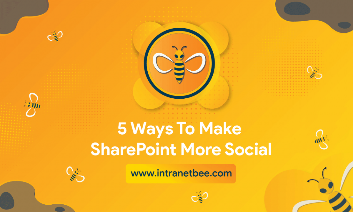 Ways To Make SharePoint More Social
